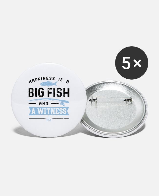 Sport Fishermen Buttons - Happiness Is A Big Fish And A Witness - Fishing - Small Buttons white