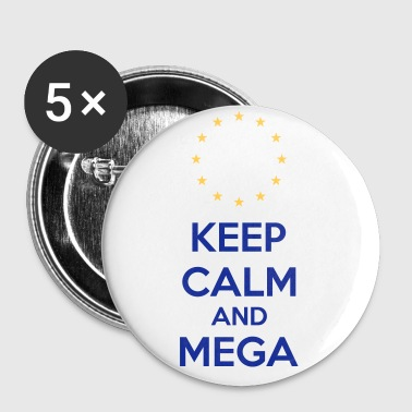 Keep Calm And Mega - Buttons klein 25 mm