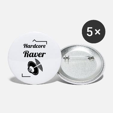 Hard-core Hard Core Raver - Petits badges