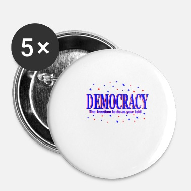 Democratie democratie - Buttons klein 25 mm (5-pack)