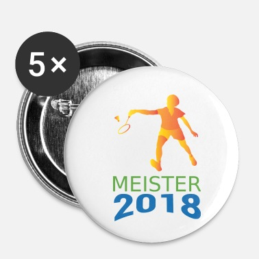 Champion Badminton Champion 2018. Champion 2018 - Buttons/Badges lille, 25 mm