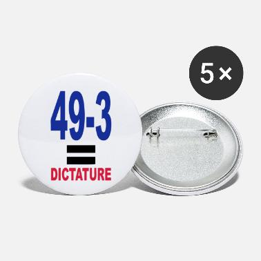 Dictature 49-3 = dictature - Petits badges