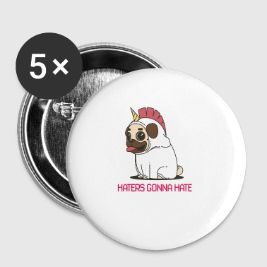 HATERS GONNA HATE UNICORN - Buttons small 25 mm