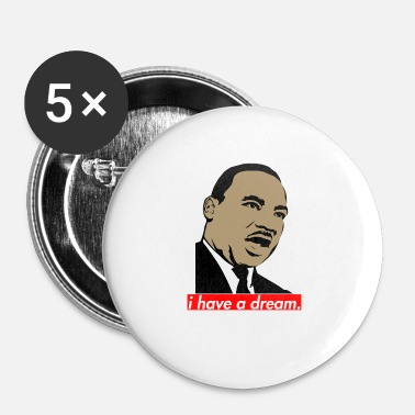 Martin Luther King Martin Luther King J'ai un rêve - Badge petit 25 mm