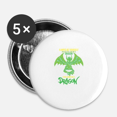 Mythologie Funny mythologie fantasiedraak gezegde gift - Buttons klein 25 mm (5-pack)