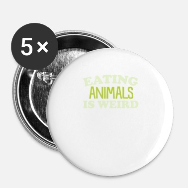 Weird Manger des animaux Weird Shirt - Badge petit 25 mm