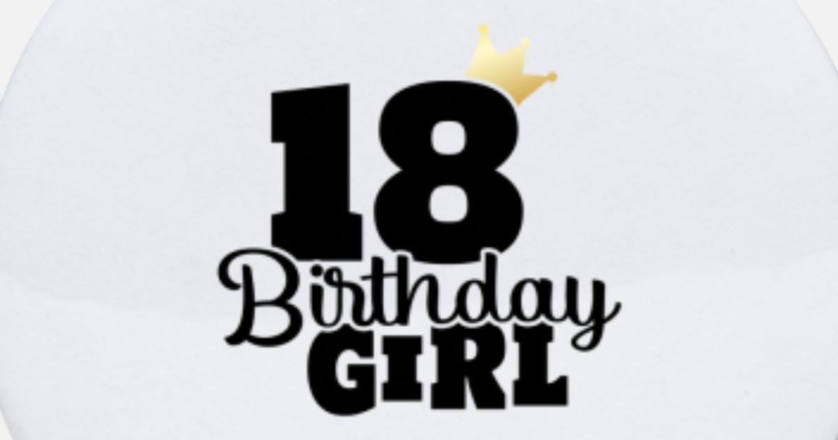 18 Verjaardag 2001 Jaar Meisje Vrouw Cadeau Idee Buttons Klein Spreadshirt