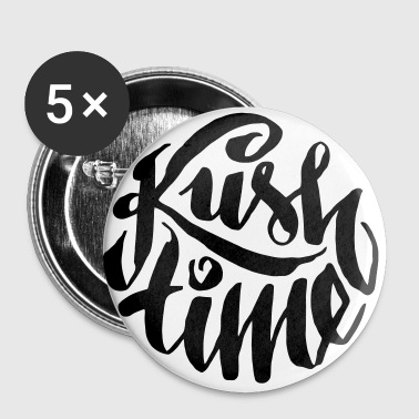 Kush time - Buttons klein 25 mm