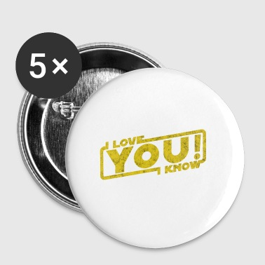 i love you i know - movie quote gift - Buttons small 25 mm