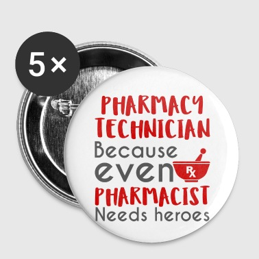 Pharmacy / Pharmacist: Pharmacy Technician, becaus - Buttons small 25 mm