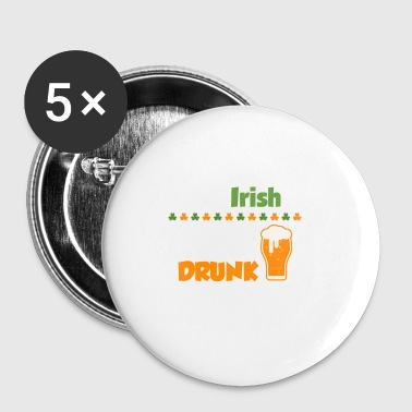 0% Irisch - 100% betrunken; St. Patrick´s Day - Buttons klein 25 mm