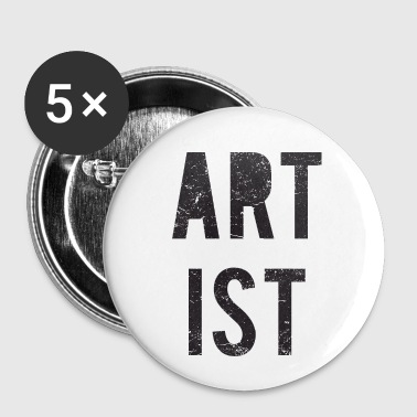 Artiste / artiste - Badge petit 25 mm