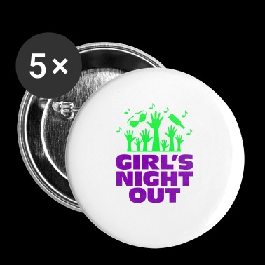 Girls Night Out! - Buttons small 25 mm