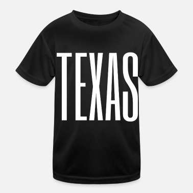 Texas Texas Texas - Kinder Funktions-T-Shirt