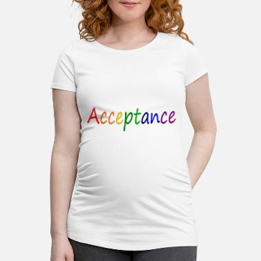 Accepted Acceptance - Women's Pregnancy T-Shirt