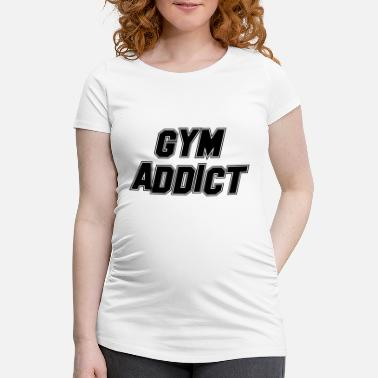 Health (FITNESS EDITION) GYM ADDICT Health Health Fit Training - Gravid T-skjorte