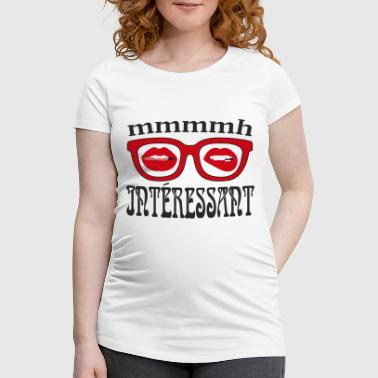 Interested Interesting - Women's Pregnancy T-Shirt