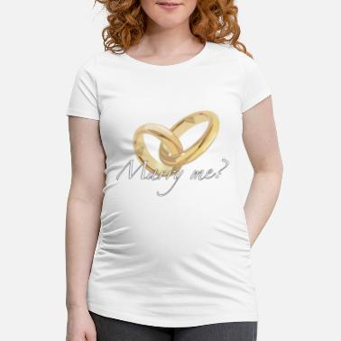 Marry Marry - Maternity T-Shirt