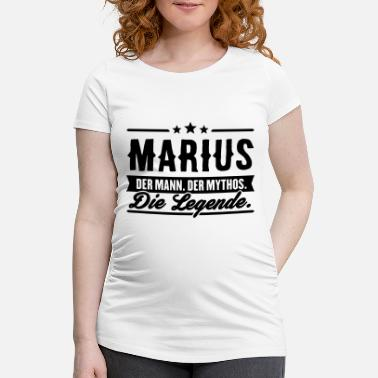 Marius Man Myth Legend Marius - Women's Pregnancy T-Shirt