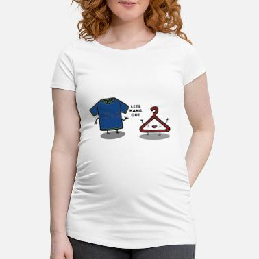 Hang Out HANG OUT - Maternity T-Shirt