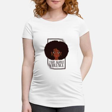 Power Violence Black Woman Power - fight against violence - Women's Pregnancy T-Shirt
