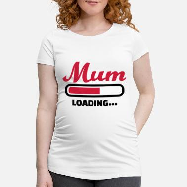 Mother's Day Mum - Maternity T-Shirt