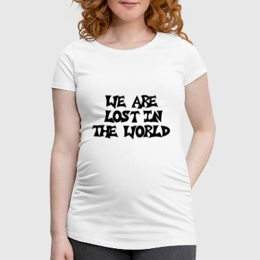 Guantanamo WE ARE LOST IN THE WORLD | GNTMN CREW - Women's Pregnancy T-Shirt
