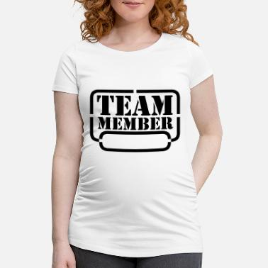 Tag name your team member - Maternity T-Shirt