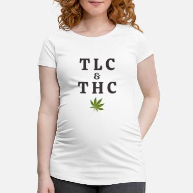 Tlc 420 Pot Leaf Graphic / Marihuana Plant Saying / - Schwangerschafts-T-Shirt