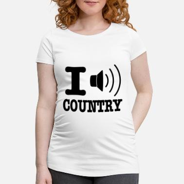 Country I music country / I love country - Gravid T-skjorte