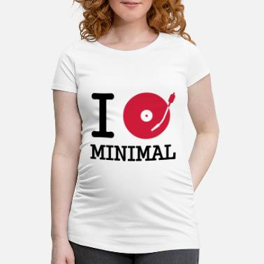 Minimal I dj / play / listen to minimal - Maternity T-Shirt