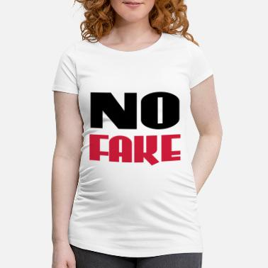 Fake No Fake - Maternity T-Shirt