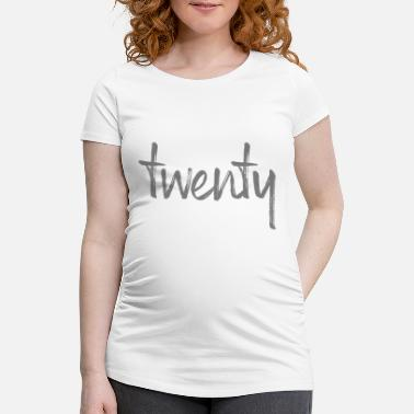 Number-20-twenty 20 twenty birthday gift number twenty - Women's Pregnancy T-Shirt
