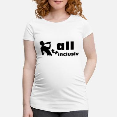 Loret all (tr)inclusiv - Maternity T-Shirt