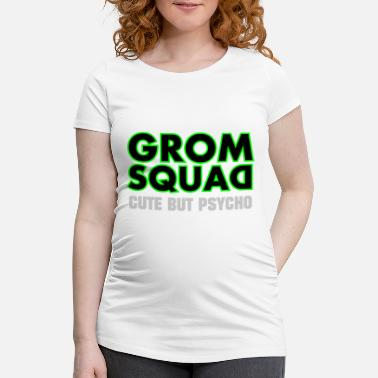 Msx GROM SQUAD - Cute But Psycho - Women's Pregnancy T-Shirt