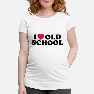 Old School I love old school - T-shirt de grossesse