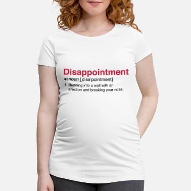 Funny Running Disappointment Definition - Maternity T-Shirt