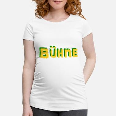 Stage stage - Maternity T-Shirt