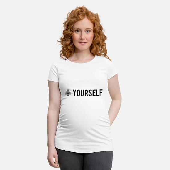 Be Yourself T-shirts - Bee Yourself - Be Yourself - T-shirt de grossesse blanc