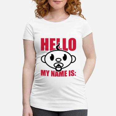First Name baby_hello_my_name_is_gi2 - Maternity T-Shirt