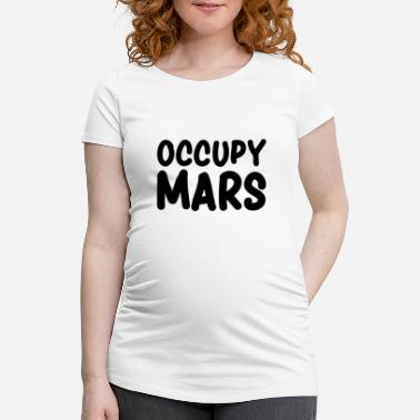 Occupy Occupy Mars - T-shirt de grossesse