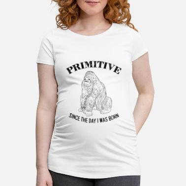 Primitive Man Primitive - Maternity T-Shirt