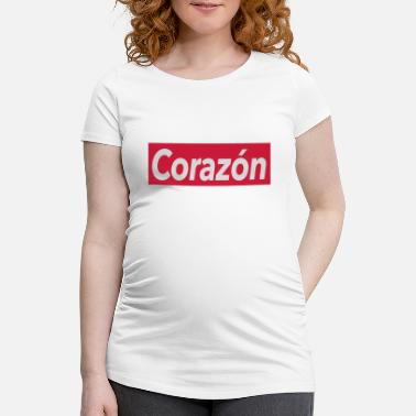 Corazon Corazon - heart - Maternity T-Shirt