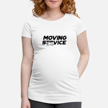 Move Moving Service Moving Moving Company Moving - Maternity T-Shirt
