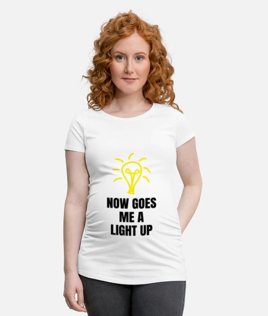 Birthday T-Shirts - Denglisch Now Goes Me A Light Up Electrician Funny - Maternity T-Shirt white