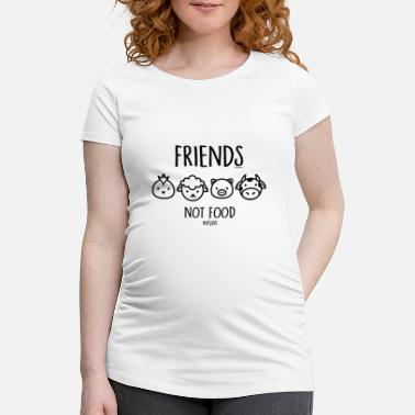 Veggie Friends Not Food #vegan - Frauen Schwangerschafts-T-Shirt