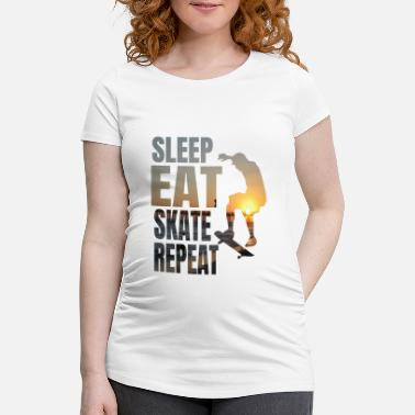 Skater Eat Sleep Skate Repeat Skaten - Schwangerschafts-T-Shirt
