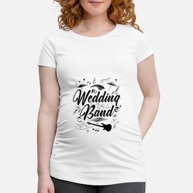 Marriage Band wedding - Maternity T-Shirt
