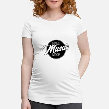 Effect Mass Effect Pure Muscle Mass - Fitness Workout Bodybuilder - Women's Pregnancy T-Shirt