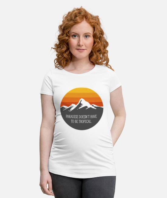 Mountains T-Shirts - paradisedoesntrot - Maternity T-Shirt white